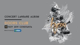 BYRON, în turneu și la Constanța, cu noul album NOUĂ