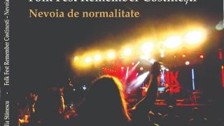 """Folk Fest Remember Costinești - Nevoia de normalitate"""