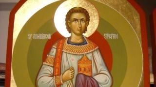 Sărbătoare mare! Sfântul Ștefan - primul martir creștin