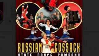 În 25 martie, la Constanța: Cazacii Rusiei, coregrafie speciala pentru Romania!