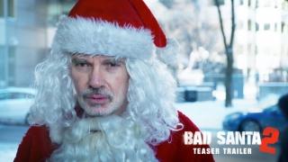"""""""Bad Santa 2"""", declinul lui Moş Crăciun la Hollywood"""