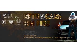 Poligonul Zip Escort de Tir cu Arme de Foc te invită la RETROCARS ON FIRE
