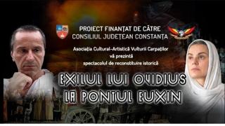 """Spectacol de reconstituire istorică """"Exilul lui Ovidius la Pontul Euxin"""""""
