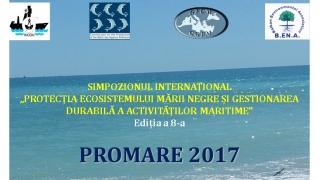 """Începe Simpozionul Internațional """"Protecția ecosistemului Mării Negre și gestionarea durabilă a activităților maritimeˮ, PROMARE 2017"""