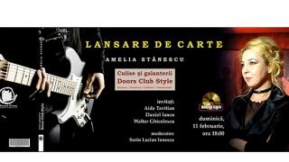 """""""Culise și galanterii - Doors Club Style"""", dialoguri cu scriitoarea Amelia Stănescu"""