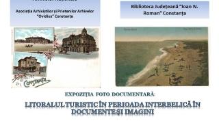 """""""Litoralul turistic în perioada interbelică, în documente şi imagini"""""""