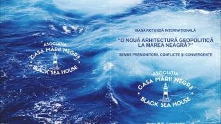 O nouă arhitectură geopolitică la Marea Neagră? Semne premonitorii, conflicte și convergențe