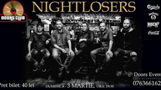 "NIGHTLOSERS și blues ""condimentat"", la Doors"