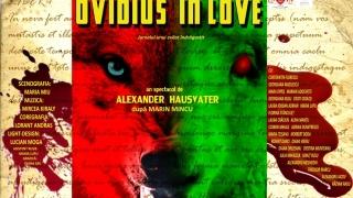 """""""Ovidius in love"""" - o premieră eveniment la Teatrul de Stat Constanța, joi 30 noiembrie 2017"""