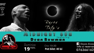 MIDNIGHT SUN, blues și jazz cu Rareș Totu și Dean Bowman