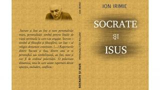 """""""Socrate şi Isus"""" – o carte despre repere morale şi estetice"""