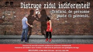Distruge zidul indiferenței! Campanie naţională de prevenire a traficului de persoane
