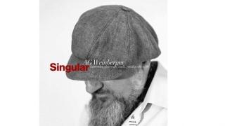 """""""SINGULAR - Lamentări, observații, studii, poezii și alte texte"""", de AG Weinberger"""