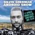 Umor și tehnologie de vârf! Silviu Gherman - Android Show