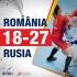 Handbalistele tricolore nu au rezistat în faţa Rusiei